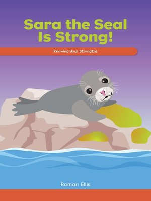 cover image of Sara the Seal Is Strong!