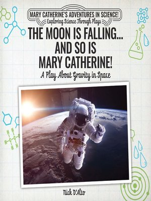 cover image of The Moon Is Falling...and So Is Mary Catherine!