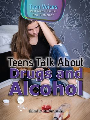 cover image of Teens Talk About Drugs and Alcohol