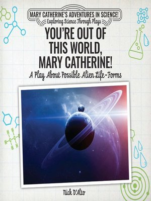 cover image of You're Out of This World, Mary Catherine!