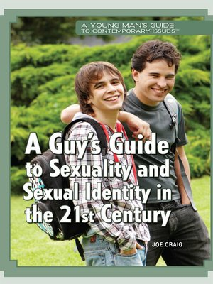 cover image of A Guy's Guide to Sexuality and Sexual Identity in the 21st Century
