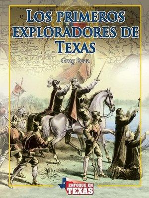 cover image of Los primeros exploradores de Texas (Early Explorers of Texas)