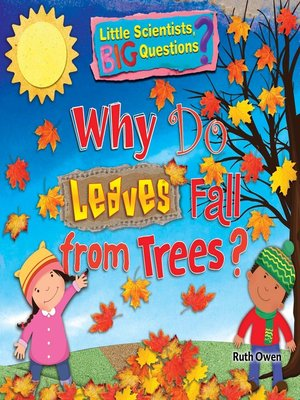 cover image of Why Do Leaves Fall from Trees?