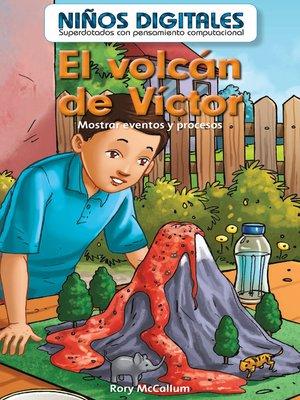 cover image of El volcán de Víctor