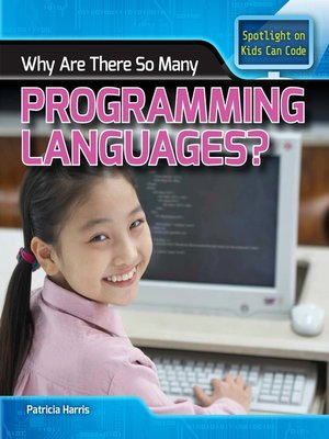 cover image of Why Are There So Many Programming Languages?