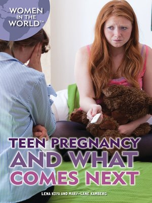 cover image of Teen Pregnancy and What Comes Next