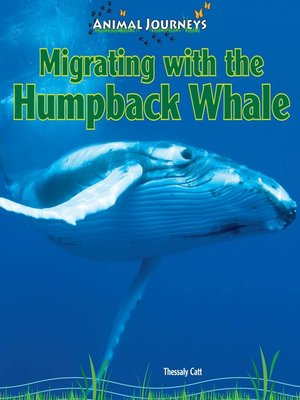 cover image of Migrating with the Humpback Whale