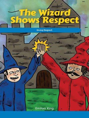 cover image of The Wizard Shows Respect