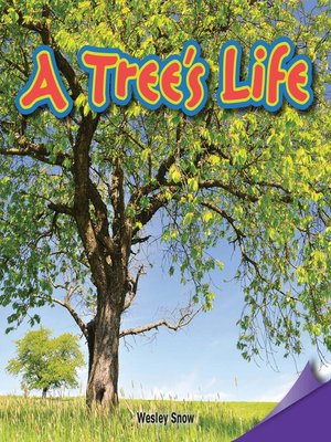 cover image of A Tree's Life