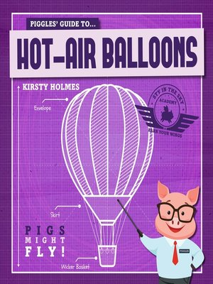 cover image of Piggles' Guide to Hot-Air Balloons