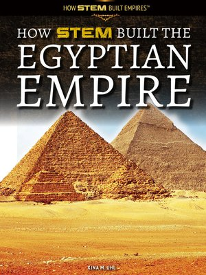 cover image of How STEM Built the Egyptian Empire