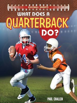 cover image of What Does a Quarterback Do?