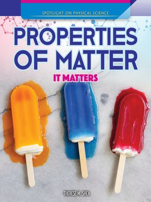 cover image of Properties of Matter: It Matters