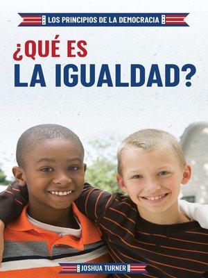 cover image of ¿Qué es la igualdad? (What Is Equality?)