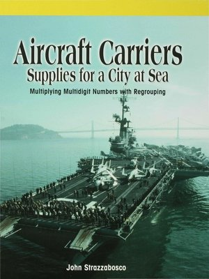 cover image of Aircraft Carriers: Supplies for a City at Sea