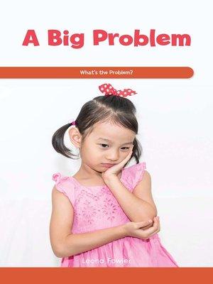 cover image of A Big Problem