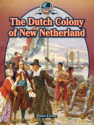 cover image of The Dutch Colony of New Netherland