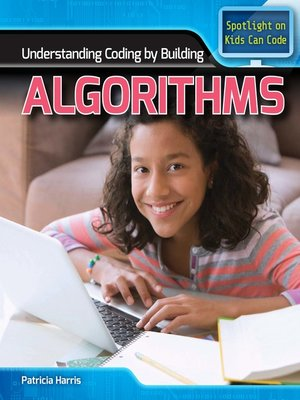 cover image of Understanding Coding by Building Algorithms