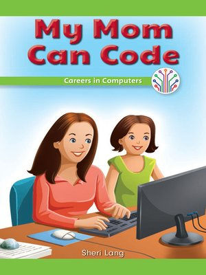 cover image of My Mom Can Code