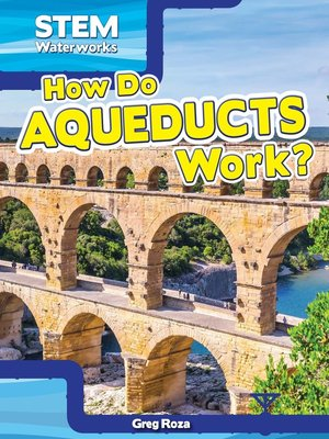cover image of How Do Aqueducts Work?