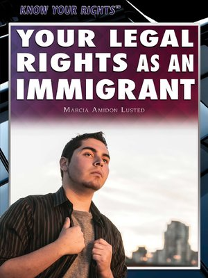 cover image of Your Legal Rights as an Immigrant