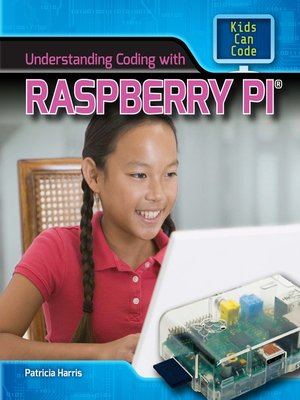 cover image of Understanding Coding with Raspberry Pi®