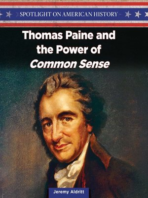 """cover image of Thomas Paine and the Power of """"Common Sense"""""""