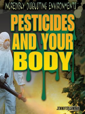 cover image of Pesticides and Your Body