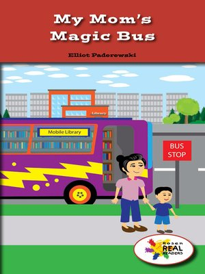 cover image of My Mom's Magic Bus
