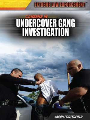 cover image of Careers in Undercover Gang Investigation
