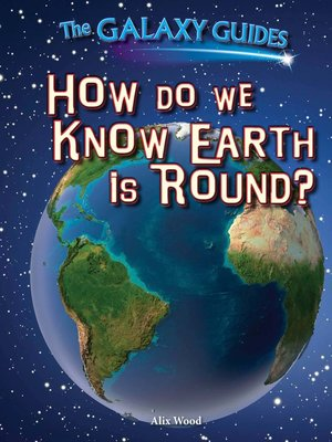 cover image of How Do We Know Earth Is Round?