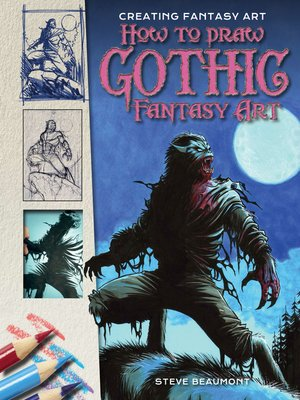 cover image of How to Draw Gothic Fantasy Art