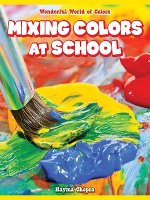 cover image of Mixing Colors at School