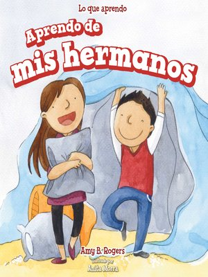 cover image of Aprendo de mis hermanos (I Learn from My Brother and Sister)