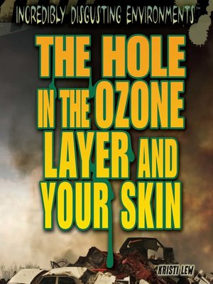 cover image of The Hole in the Ozone Layer and Your Skin