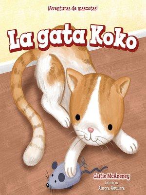 cover image of La gata Koko (Koko the Cat)