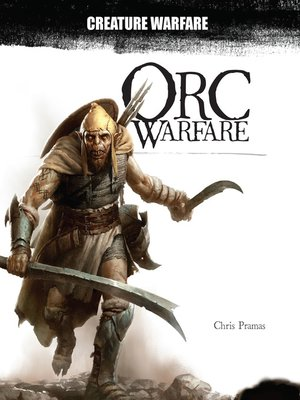 cover image of Orc Warfare