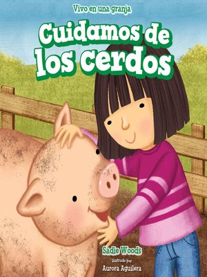 cover image of Cuidamos de los cerdos (We Take Care of the Pigs)
