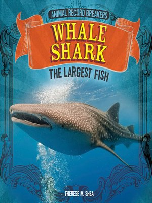 cover image of Whale Shark: The Largest Fish
