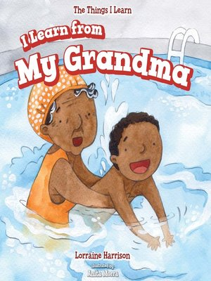 cover image of I Learn from My Grandma