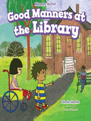 cover image of Good Manners at the Library