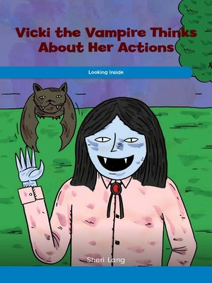 cover image of Vicki the Vampire Thinks About Her Actions