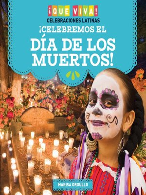 cover image of ¡Celebremos el Día de los Muertos! (Celebrating Day of the Dead!)