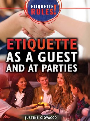 cover image of Etiquette as a Guest and at Parties