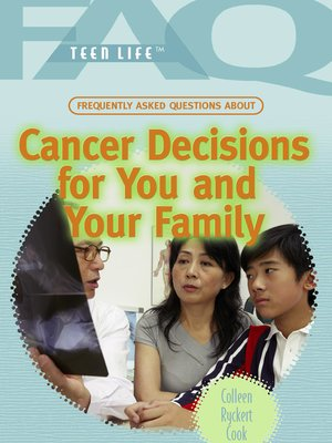 cover image of Frequently Asked Questions About Cancer Decisions for You and Your Family