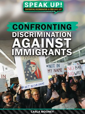 cover image of Confronting Discrimination Against Immigrants