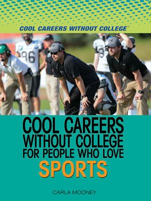 cover image of Cool Careers and Business Without College for People Who Love Sports