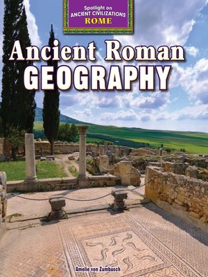 cover image of Ancient Roman Geography