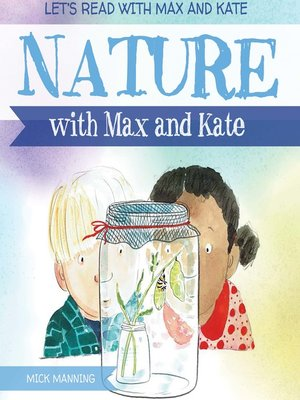 cover image of Nature with Max and Kate