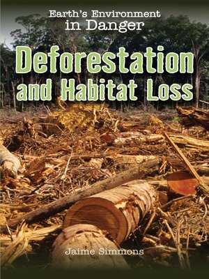 cover image of Deforestation and Habitat Loss